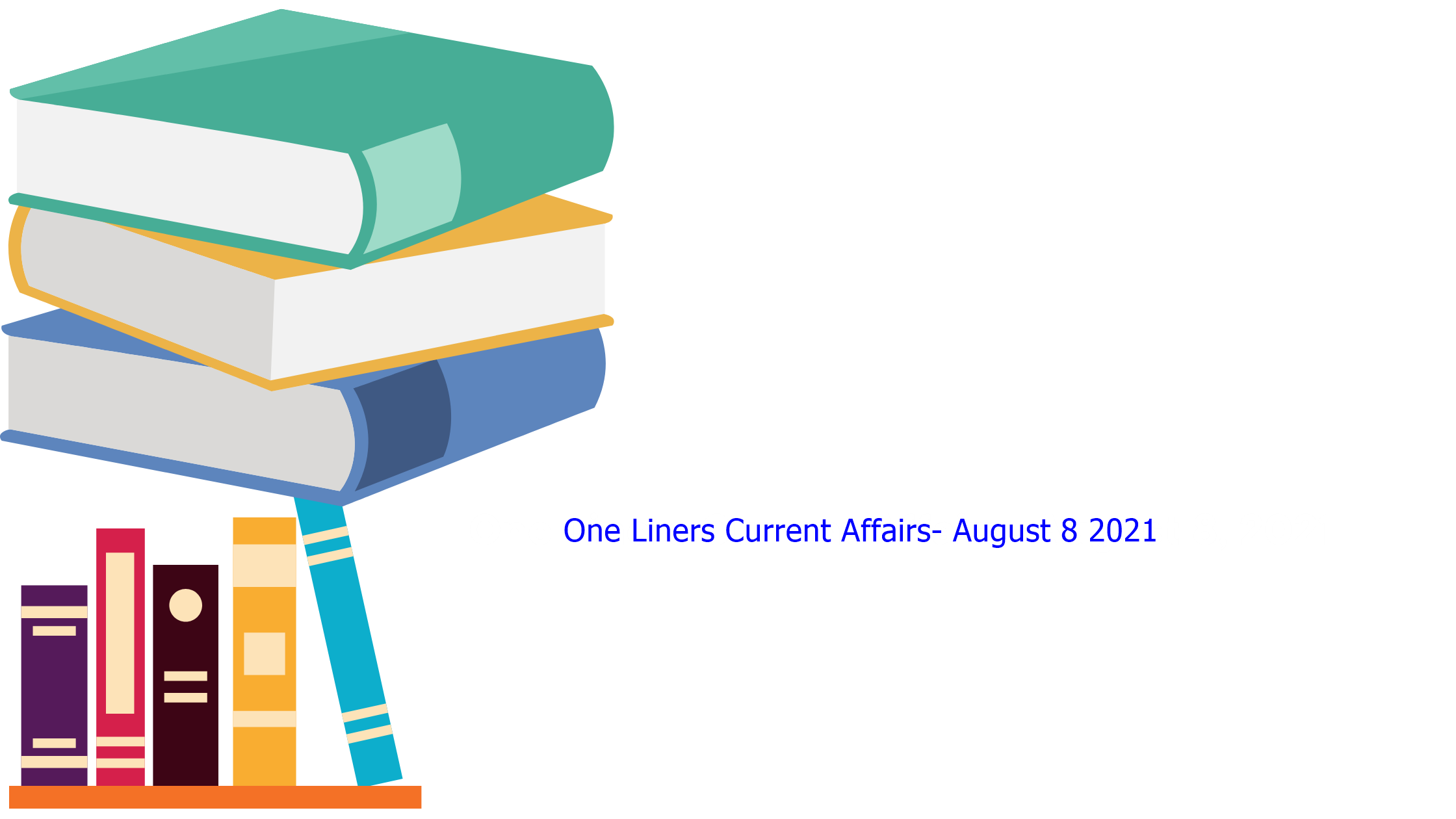 One Liners Current Affairs
